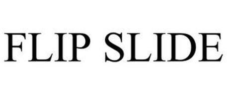FLIP SLIDE
