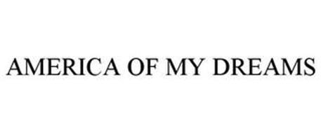 AMERICA OF MY DREAMS