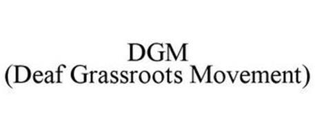 DGM (DEAF GRASSROOTS MOVEMENT)