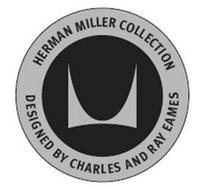 M HERMAN MILLER COLLECTION DESIGNED BY CHARLES AND RAY EAMES