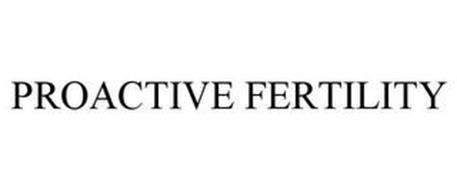 PROACTIVE FERTILITY