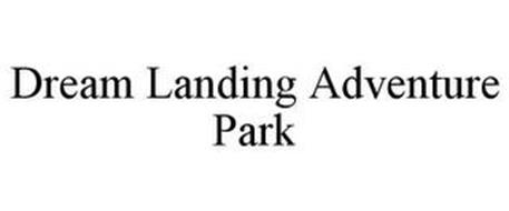 DREAM LANDING ADVENTURE PARK