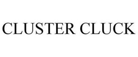 CLUSTER CLUCK