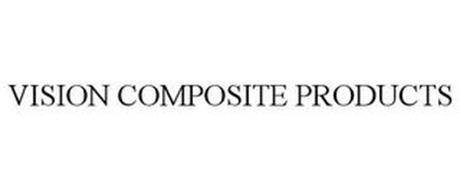 VISION COMPOSITE PRODUCTS