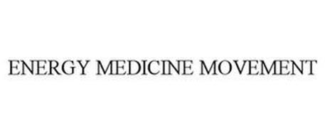 ENERGY MEDICINE MOVEMENT