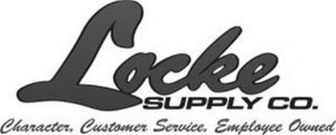 LOCKE SUPPLY CO. CHARACTER, CUSTOMER SERVICE, EMPLOYEE OWNED