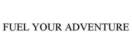 FUEL YOUR ADVENTURE