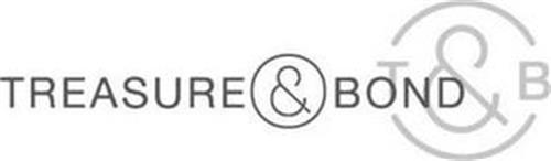 TREASURE & BOND T & B