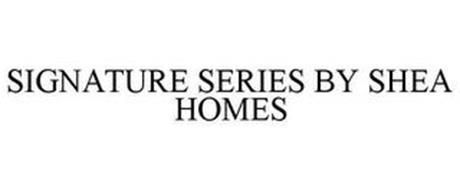 SIGNATURE SERIES BY SHEA HOMES
