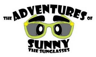 THE ADVENTURES OF SUNNY THE SUNGLASSES