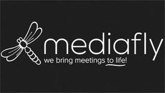 MEDIAFLY WE BRING MEETINGS TO LIFE!