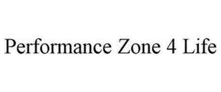PERFORMANCE ZONE 4 LIFE