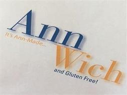 ANN WICH IT'S ANN-MADE...AND GLUTEN-FREE!