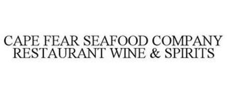 CAPE FEAR SEAFOOD COMPANY RESTAURANT WINE & SPIRITS