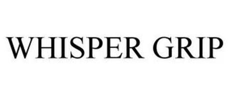 WHISPER GRIP