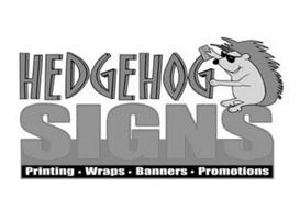 HEDGEHOG SIGNS PRINTING · WRAPS · BANNERS · POMOTIONS