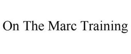 ON THE MARC TRAINING