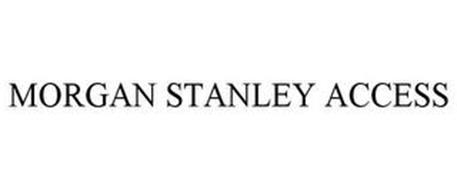MORGAN STANLEY ACCESS