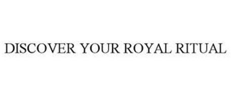 DISCOVER YOUR ROYAL RITUAL