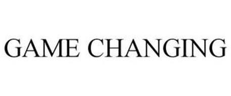 GAME CHANGING