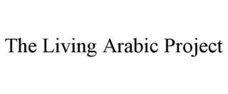 THE LIVING ARABIC PROJECT