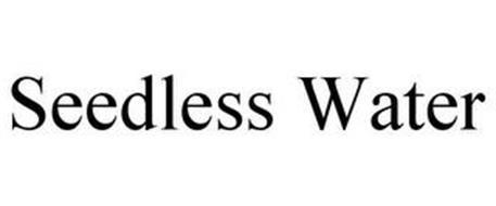 SEEDLESS WATER