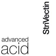 ADVANCED ACID STRIVECTIN