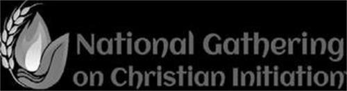 NATIONAL GATHERING ON CHRISTIAN INITIATION
