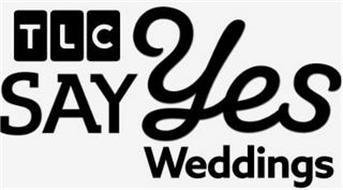 TLC SAY YES WEDDINGS