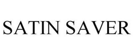 SATIN SAVER