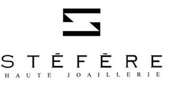 S STEFERE HAUTE JOAILLERIE