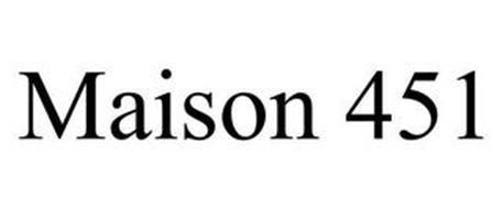 MAISON 451