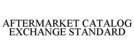 AFTERMARKET CATALOG EXCHANGE STANDARD