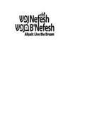 NEFESH B'NEFESH ALIYAH: LIVE THE DREAM