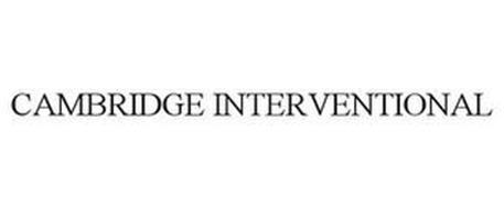 CAMBRIDGE INTERVENTIONAL