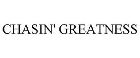 CHASIN' GREATNESS