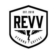 REVV EST. 2010 STRONG COFFEE