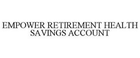 EMPOWER RETIREMENT HEALTH SAVINGS ACCOUNT