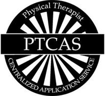 PTCAS PHYSICAL THERAPIST CENTRALIZED APPLICATION SERVICE