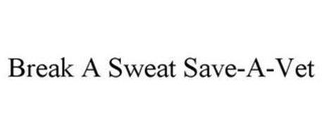 BREAK A SWEAT SAVE-A-VET