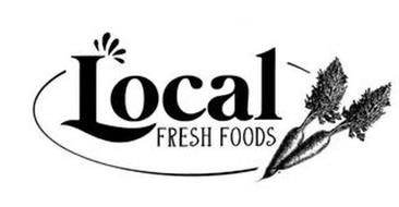 LOCAL FRESH FOODS