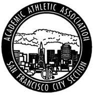 ACADEMIC ATHLETIC ASSOCIATION CIF SAN FRANCISCO CITY SECTION