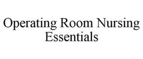 OPERATING ROOM NURSING ESSENTIALS