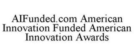 AIFUNDED.COM AMERICAN INNOVATION FUNDEDAMERICAN INNOVATION AWARDS