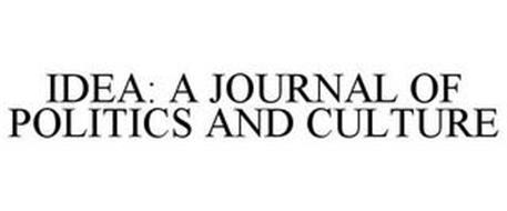 IDEA: A JOURNAL OF POLITICS AND CULTURE
