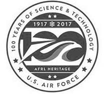 100 YEARS OF SCIENCE & TECHNOLOGY U.S. AIR FORCE 1917 2017 AFRL HERITAGE 100