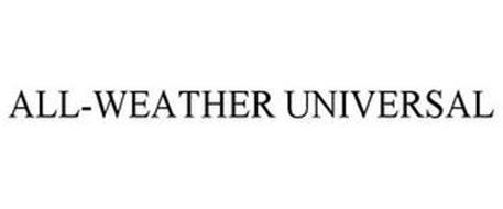 ALL-WEATHER UNIVERSAL