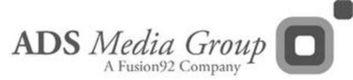 ADS MEDIA GROUP A FUSION 92COMPANY