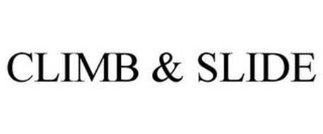 CLIMB & SLIDE