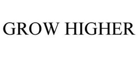 GROW HIGHER